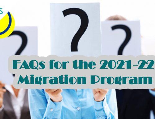 FAQs for the 2021-22 Migration Program