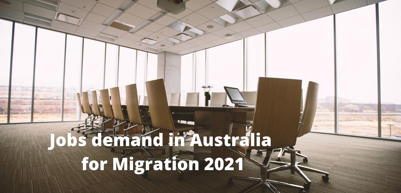 Jobs demand in Australia for Migration 2021